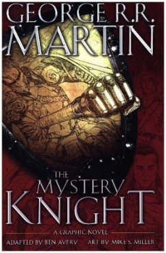 The Mystery Knight: A Graphic Nove - Martin, George R. R.