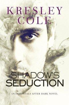 Shadow's Seduction - Cole, Kresley