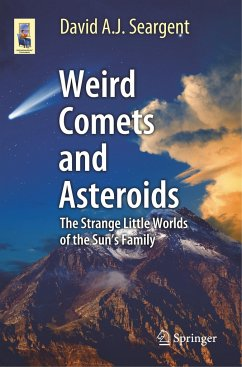 Weird Comets and Asteroids - Seargent, David A. J.