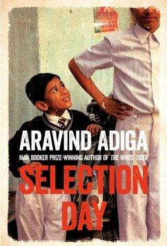 Selection Day - Adiga, Aravind