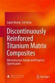 Discontinuously Reinforced Titanium Matrix Composites