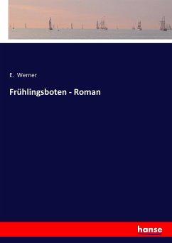 Frühlingsboten - Roman