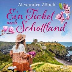 Ein Ticket nach Schottland (MP3-Download) - Zöbeli, Alexandra