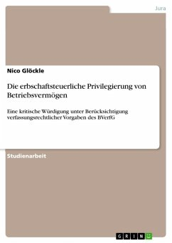 Die erbschaftsteuerliche Privilegierung von Betriebsvermögen (eBook, ePUB) - Glöckle, Nico