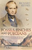 Fossils, Finches and Fuegians: Charles Darwin's Adventures and Discoveries on the Beagle (Text Only) (eBook, ePUB)