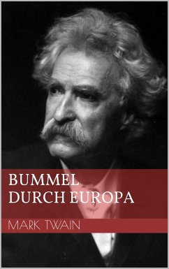 Bummel durch Europa (eBook, ePUB) - Twain, Mark