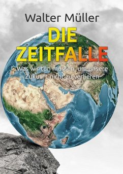 Die Zeitfalle (eBook, ePUB) - Müller, Walter