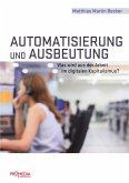 Automatisierung und Ausbeutung (eBook, ePUB)