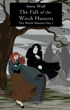 The Fall of the Witch Hunters (eBook, ePUB)