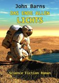 Das Ende allen Lichts - Science Fiction Roman (eBook, ePUB)