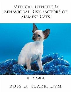 Medical, Genetic & Behavioral Risk Factors of Siamese Cats