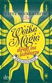 Direkt ins Schwarze / Weiße Magie Bd.3
