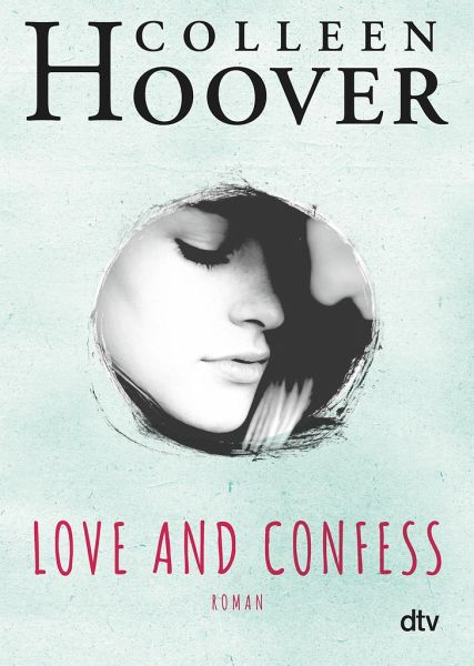 Love and Confess - Hoover, Colleen
