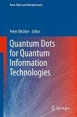 Quantum Dots for Quantum Information Technologies