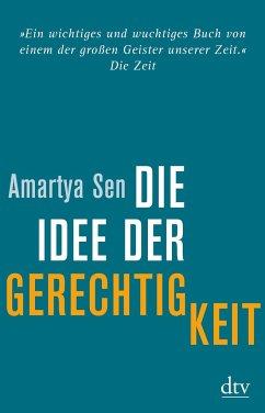 Die Idee der Gerechtigkeit - Sen, Amartya