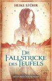 Die Fallstricke des Teufels / Teufels-Trilogie Bd.1
