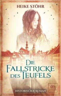 Die Fallstricke des Teufels / Teufels-Trilogie ...