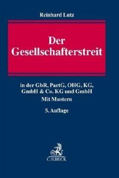 Der Gesellschafterstreit - Lutz, Reinhard