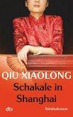 Schakale in Shanghai / Oberinspektor Chen Bd.8