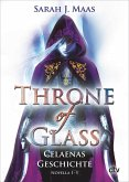 Celaenas Geschichte 1-5 - Throne of Glass