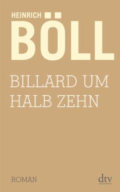 Billard um halb zehn - Böll, Heinrich