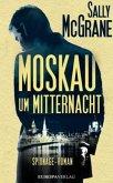 Moskau um Mitternacht / Max Rushmore Bd.1 (Mängelexemplar)