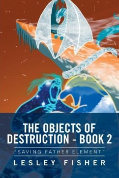 The Objects of Destruction - Book 2
