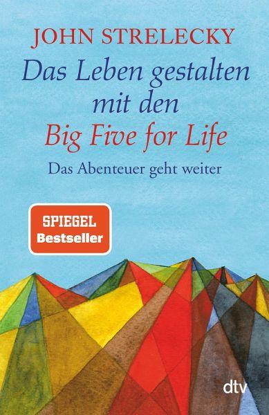Das Leben gestalten mit den Big Five for Live Taschenbuch