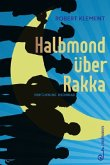 Halbmond über Rakka (Mängelexemplar)