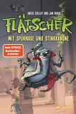 Mit Spürnase und Stinkkanone / Flätscher Bd.3