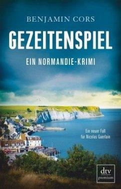Gezeitenspiel / Nicolas Guerlain Bd.3 - Cors, Benjamin