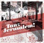 Tanz Jerusalem!, 1 Audio-CD
