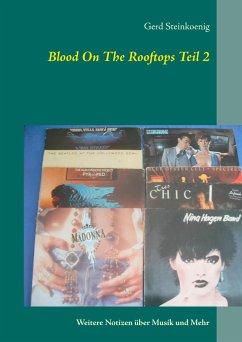 Blood On The Rooftops Teil 2 - Steinkoenig, Gerd
