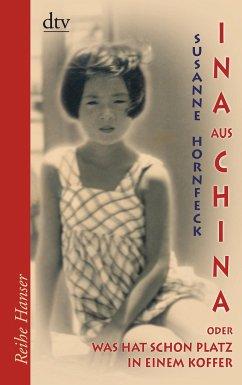 Ina aus China - Hornfeck, Susanne