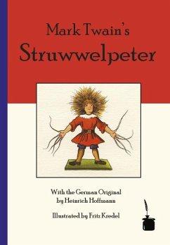 Mark Twain's Struwwelpeter - Twain, Mark
