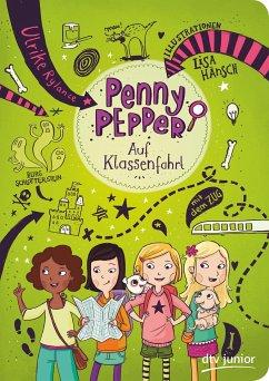Auf Klassenfahrt / Penny Pepper Bd.6 - Rylance, Ulrike