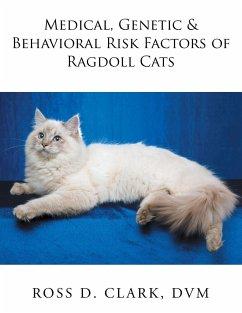 Medical, Genetic & Behavioral Risk Factors of Ragdoll Cats