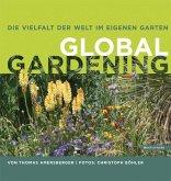 Die Vielfalt der Welt im eigenen Garten