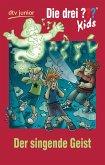 Der singende Geist / Die drei Fragezeichen-Kids Bd.49