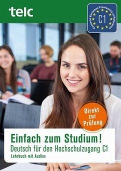 Einfach zum Studium! - Becky, Ursula; Bewer, Franziska; Fernandes, Nicole; Hensch, Jana; Liske, Marika; Thommes, Jacqueline