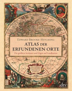 Atlas der erfundenen Orte - Brooke-Hitching, Edward