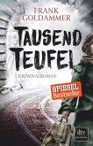 Tausend Teufel / Max Heller Bd.2