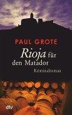Rioja für den Matador / Weinkrimi Bd.3