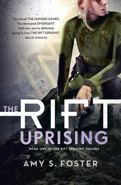 The Rift Uprising - Foster, Amy S.