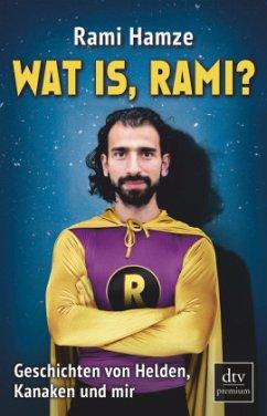 Wat is, Rami? - Hamze, Rami
