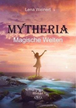 Mytheria - Weinert, Lena