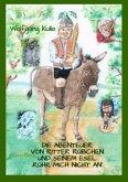 Die Abenteuer von Ritter Rübchen und seinem Esel 'Rühr mich nicht an'