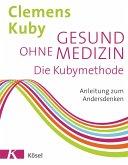 Gesund ohne Medizin (eBook, ePUB)