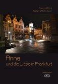 Anna und die Liebe in Frankfurt (eBook, PDF)