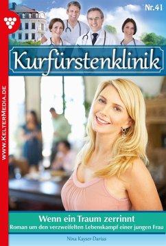 Kurfürstenklinik 41 - Arztroman (eBook, ePUB)